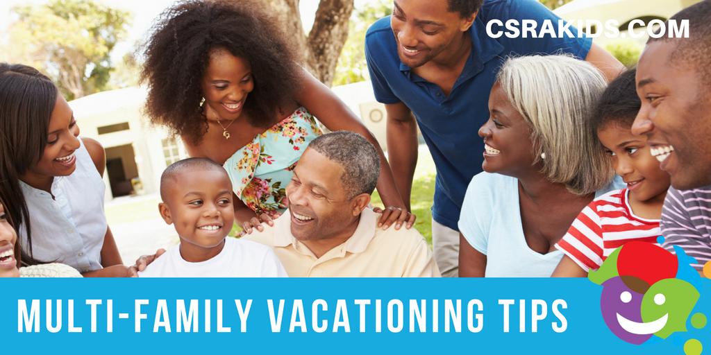 multi family vacation tips