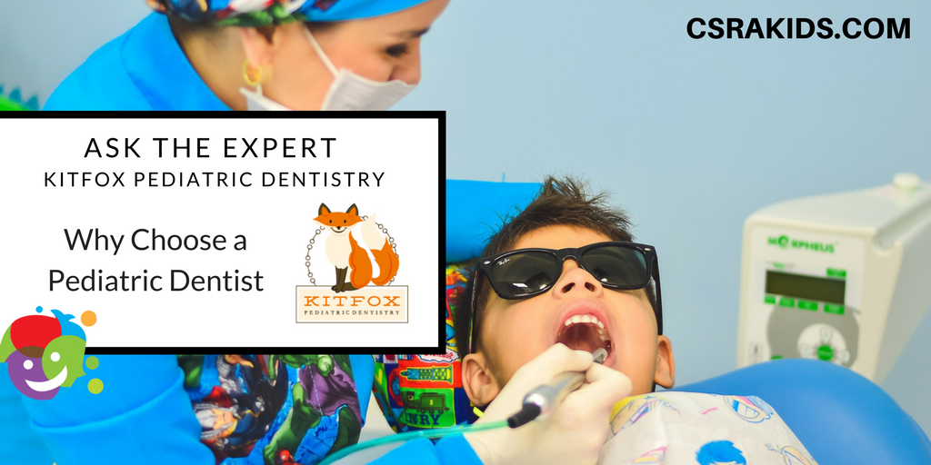 Ask The Expert: Why Choose a Pediatric Dentist?