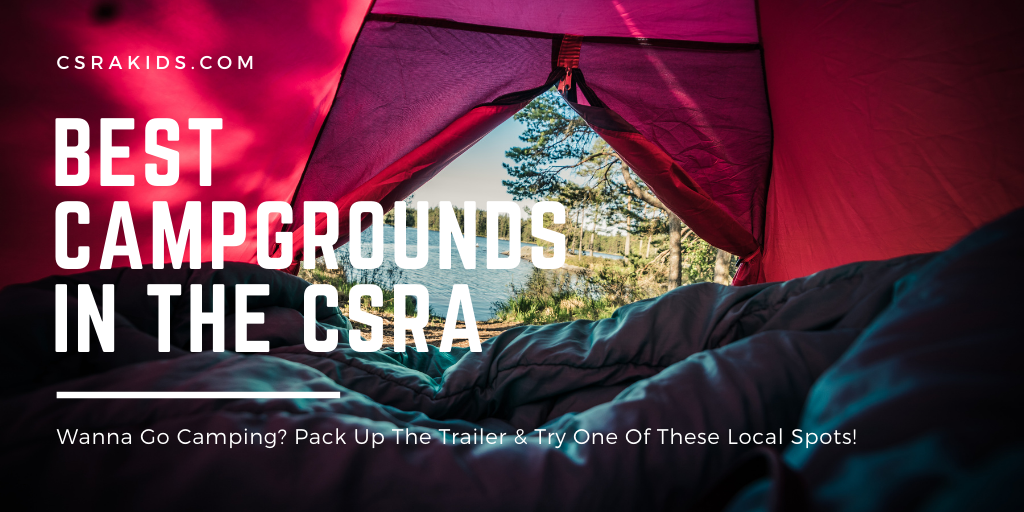 Best Campgrounds In The CSRA